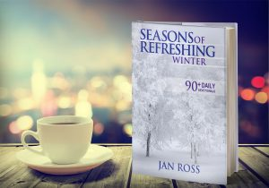 Seasons of Refreshing, a Daily Devotional for Winter by Jan Ross